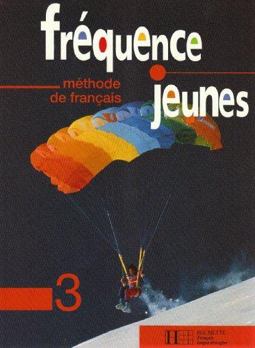 9782011549792: FREQUENCE JEUNES 3 - LIVRE ELEVE: Livre De L'Eleve 3 (Hachette)