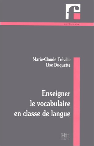 9782011550019: Enseigner le vocabulaire en classe de langue