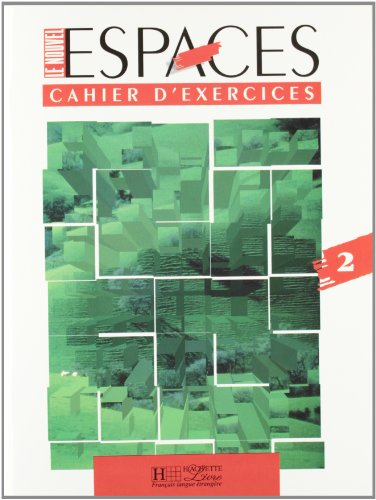 9782011550217: Le Nouvel Espaces: Cahier DI Exercises 2: Cahier d'Exercices 2 (French Edition)