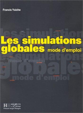 9782011550255: Les simulations globales : Mode d'emploi