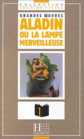 9782011550279: Aladin ou La lampe merveilleuse : D'apr�s le texte arabe et les trad. de Galland et Burton
