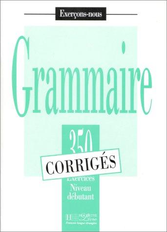 Exercons-nous: 350 exercices de grammaire - corriges: Marchand, Stephane