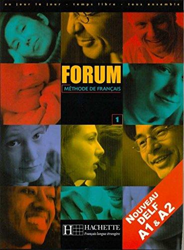 9782011550859: Forum 1 - Livre de l'élève: Forum 1 - Livre de l'élève