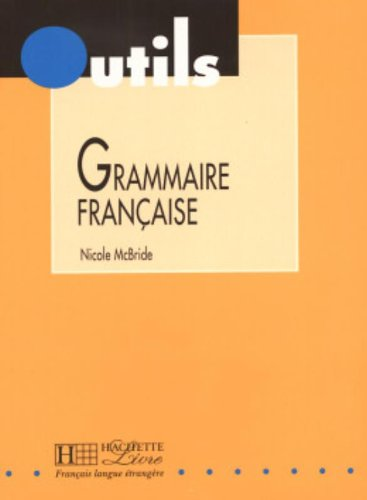 9782011550866: Grammaire Francaise (Outils Series) (English and French Edition)