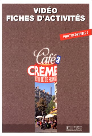 9782011551030: Cafe Creme: Fichier D'Activites Video 3 (French Edition)