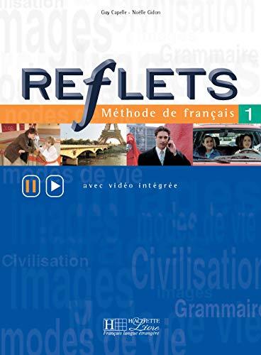 9782011551160: Reflets 1 : Méthode de français, livre de l'élève