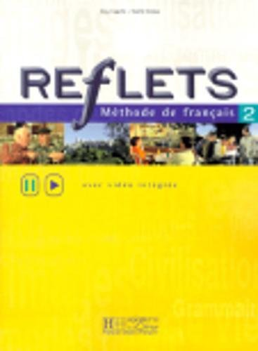9782011551207: Reflets Methode Francaise, Level 2 (avec video integree) (French and English Edition)