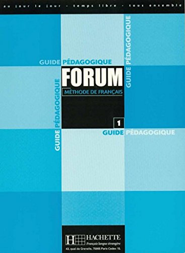 9782011551351: Forum: Niveau 1 Guide Pedagogique (French Edition)