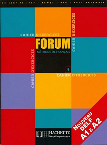 9782011551368: Forum: Niveau 1 Cahier D'Exercices (French Edition)
