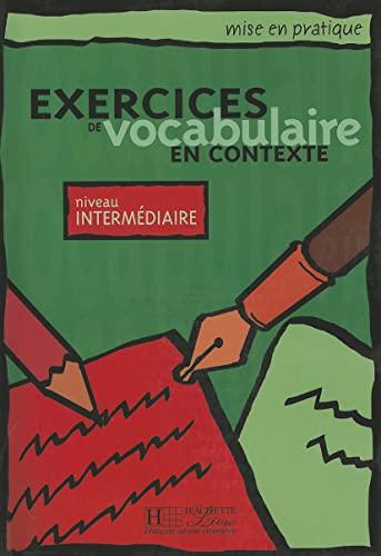 9782011551535: Mise En Pratique Vocabulaire - Intermediaire Livre de L'Eleve (French Edition)