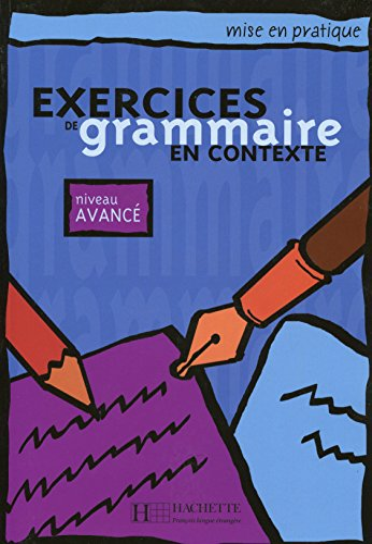 9782011551702: Exercices De Grammaire En Contexte (Mise En Pratique) (French Edition)