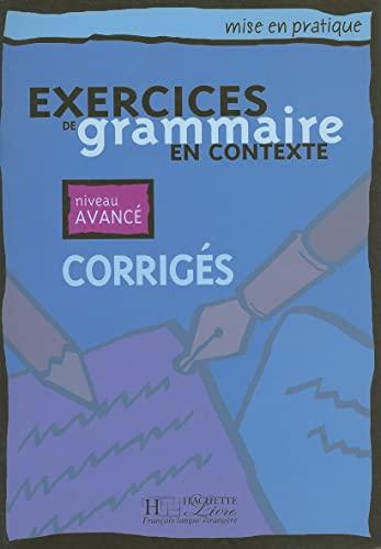 Exercices De Grammaire En Contexte-avance / Grammar: Akyuz, Anne