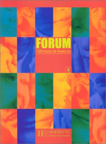 9782011551818: Forum: Forum 3/methode De Francais (French Edition)
