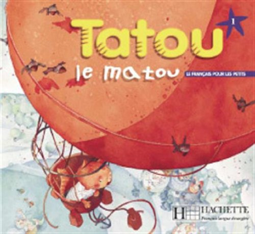 9782011551863: Tatou Le Matou: Niveau 1 Livre de L'Eleve (English and French Edition)