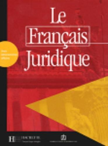 9782011552006: Le français juridique. Livret d'activités. Per le Scuole superiori