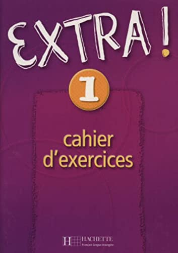 Extra! Cahier d'exercices 1 (French Edition) (Romance: Fabienne Gallon