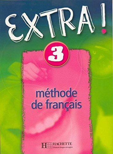 9782011552105: EXTRA ! Livre De L'Eleve 3 (French Edition)