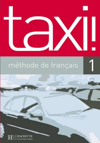 9782011552198: Taxi! methode de français 1
