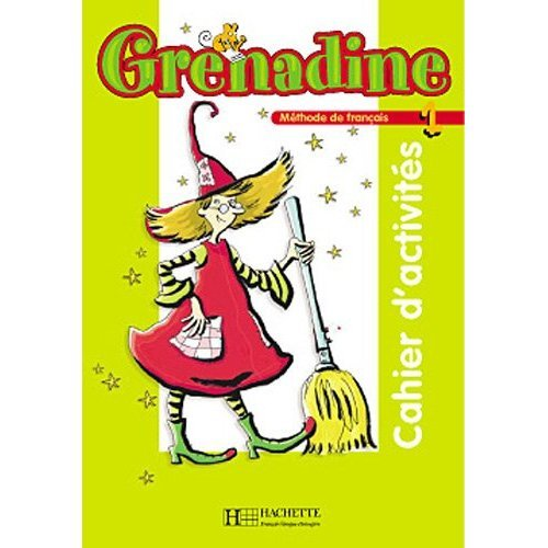 9782011552235: Grenadine 1 - Cahier D'Activites (French Edition)