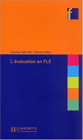 9782011552259: L'Evaluation En Fle (Collection F Series) (French Edition)