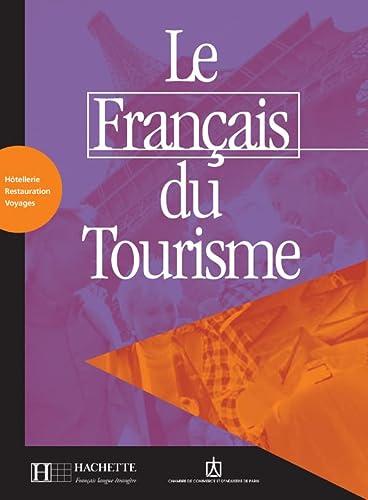 9782011552266: Le Francais Du Tourisme Livret D'Activites (English and French Edition)