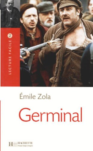 Germinal (Lecture Facile) (French Edition): Emile Zola; Adapter-Suzy Simon; Contributor-Pierre ...