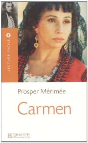 9782011552358: Carmen (Merimee) Lecture Facile A1/A2 (500-900 Words) (French Edition)