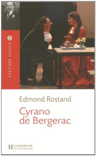 Cyrano de Bergerac Lecture Facile A2/B1 (900-1500 Words): Rostand