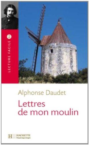 Lettres De Mon Moulin (Lecture Facile) (French: Daudet, Alphonse