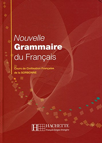 9782011552716: Nouvelle Grammaire du Francais: Cours de Civilisation Francaise de la Sorbonne [Lingua francese]: Grammaire - Nouvelle grammaire du français