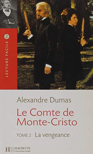 9782011552822: Le Comte de Monte Cristo, Tome 2: La Vengeance (Lecture Facile) (French Edition)