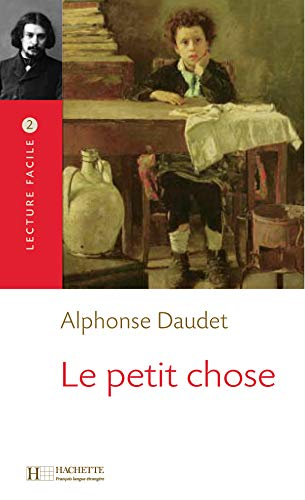 9782011552846: Le Petit Chose (English, French and French Edition)