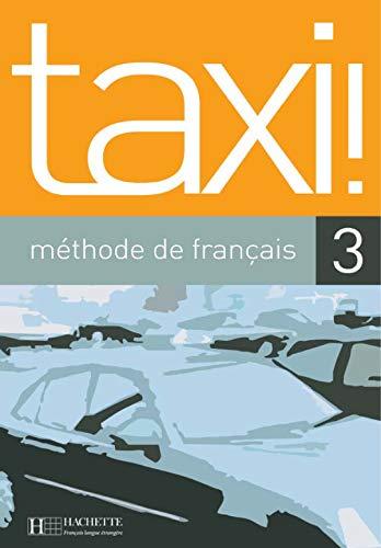 9782011552891: Taxi: Niveau 3 Livre de L'Eleve (French Edition)
