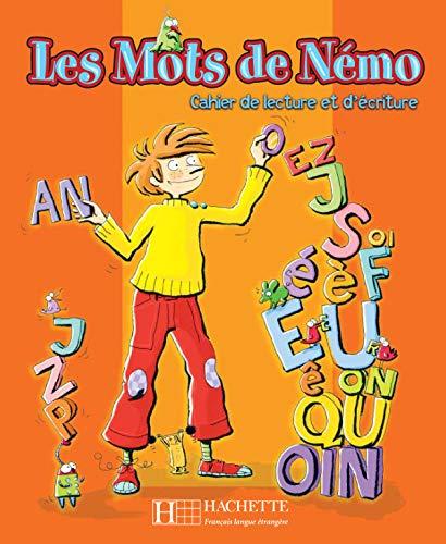 9782011552990: Les Mots de Nemo: Cahier de Lecture Dt D'Ecriture (French Edition)