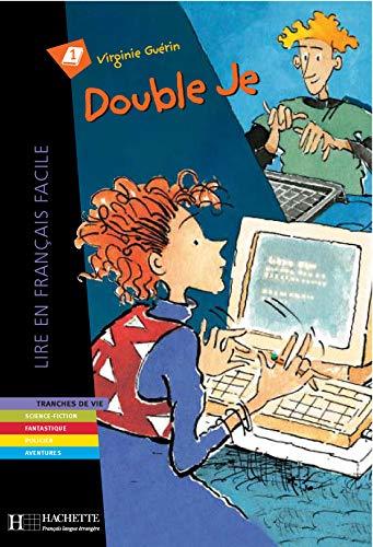 9782011553713: Double je (Lire en français facile Niveau 1)