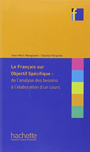 9782011553829: Le Francais Sur Objectif Specifique (English and French Edition)