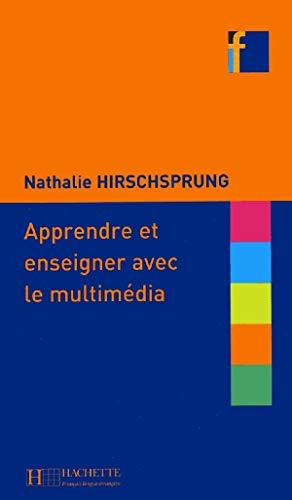 9782011553843: Apprendre et enseigner avec le multimédia