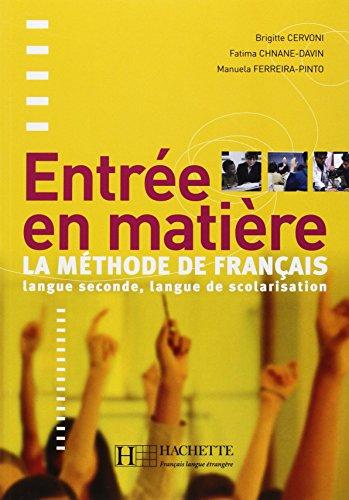 9782011554000: Entree En Matiere Livre de L'Eleve (English and French Edition)