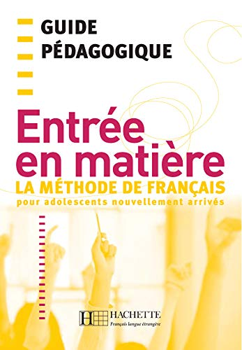 9782011554017: Entree En Matiere Guide Pedagogique (English and French Edition)