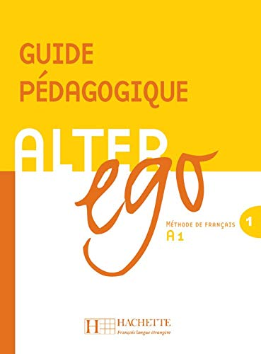 9782011554222: Alter Ego Level 1 Teacher's Guide (French Edition)
