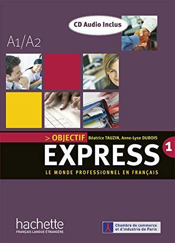 9782011554277: Objectif Express: Niveau 1 Livre de L'Eleve + CD Audio (French Edition)