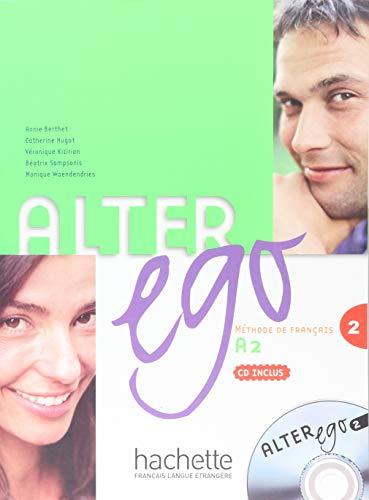 Alter Ego, A2: Methode de Francais: Berthet, Annie; Hugot,