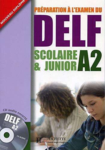 9782011554536: Delf Scolaire Et Junior A2 Livre de L'Eleve + CD Audio (English and French Edition)