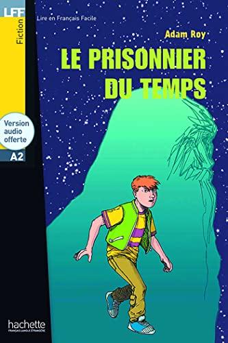 9782011554581: Le Prisonnier Du Temps (French Edition)