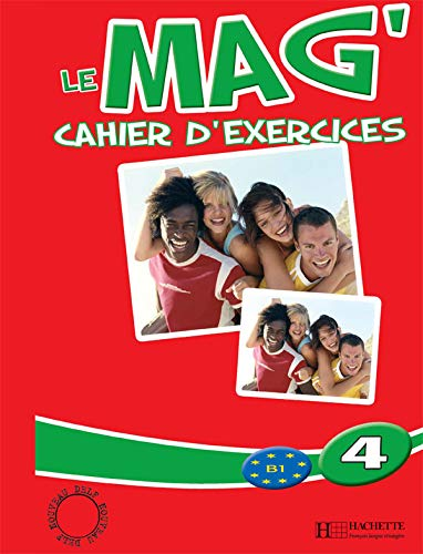 9782011554642: Le Mag'4 Cahier D'Exercices (French Edition)