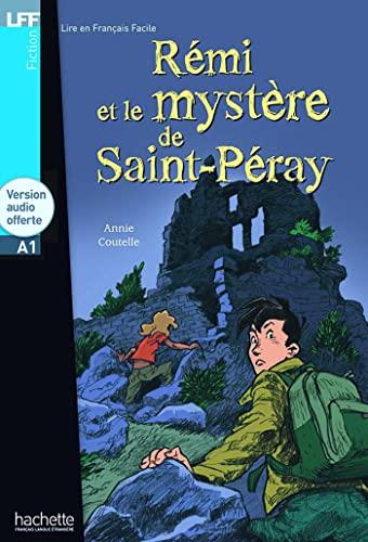 9782011554949: Rémi et le mystère de St-Péray + CD audio (A1) (LFF (Lire en français facile))