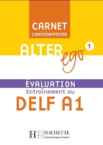 Alter Ego 1: Évaluation Entraînement au Delf: Sampsonis, Beatrix
