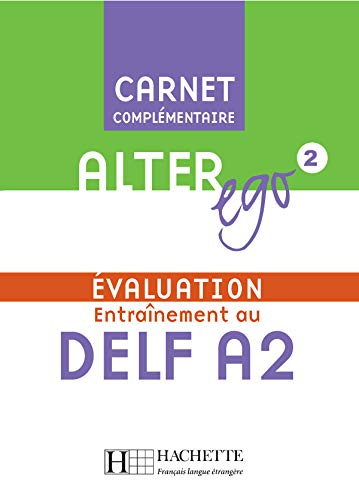 9782011555038: Alter Ego: Niveau 2 Carnet D'Evaluation Delf A2 (English and French Edition)