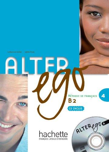 9782011555168: Alter Ego 4 [With CD (Audio)] (Methode de Francais) (French Edition)