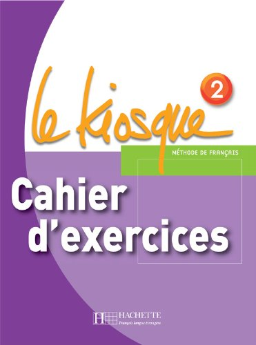 9782011555359: Le Kiosque 2 - Cahier d'exercices